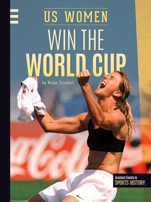 cover image of US Women Win the World Cup