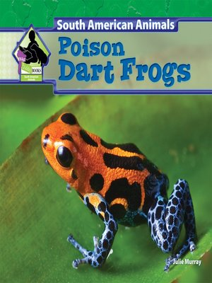 cover image of Poison Dart Frogs