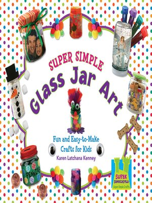 cover image of Super Simple Glass Jar Art