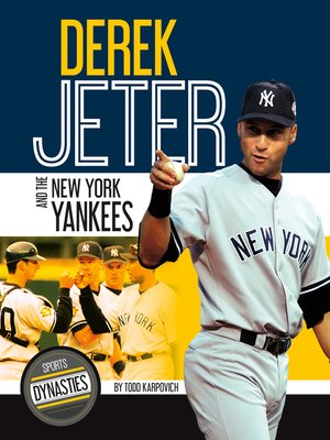 cover image of Derek Jeter and the New York Yankees