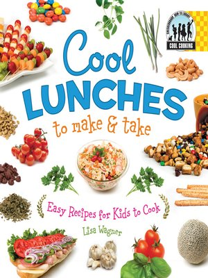 cover image of Cool Lunches to Make & Take