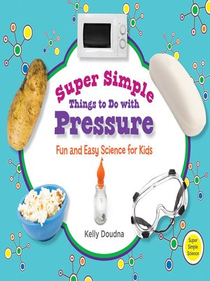cover image of Super Simple Things to Do with Pressure