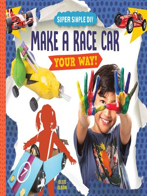 cover image of Make a Race Car Your Way!