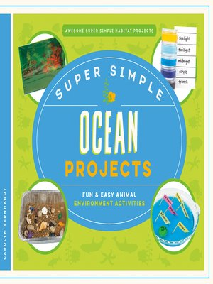 cover image of Super Simple Ocean Projects: Fun & Easy Animal Environment Activities