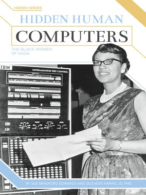 cover image of Hidden Human Computers: The Black Women of NASA