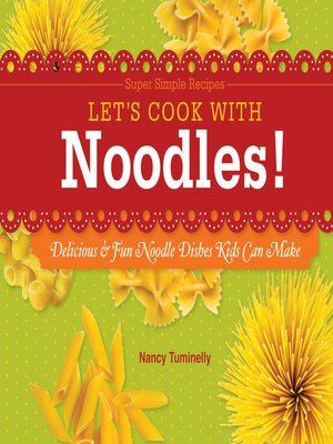 cover image of Let's Cook with Noodles!