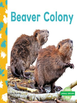 cover image of Beaver Colony