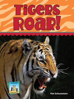 cover image of Tigers Roar!