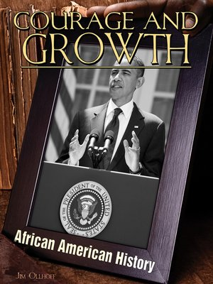 cover image of Courage and Growth