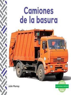 cover image of Camiones de la basura (Garbage Trucks)