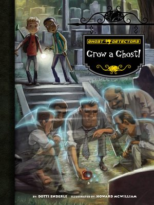 cover image of Grow a Ghost!