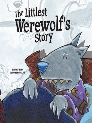 cover image of Littlest Werewolf's Story
