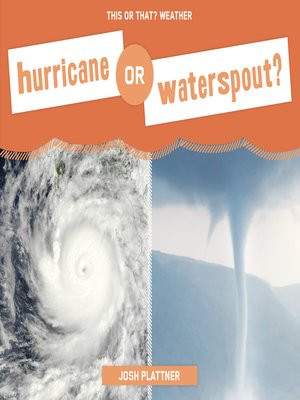 cover image of Hurricane or Waterspout?