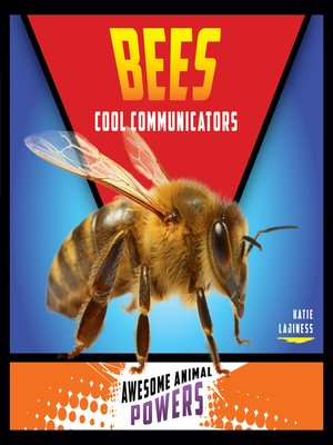cover image of Bees: Cool Communicators