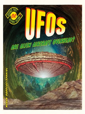 cover image of UFOs: Are Alien Aircraft Overhead?