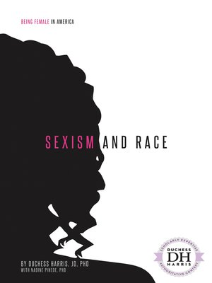 cover image of Sexism and Race