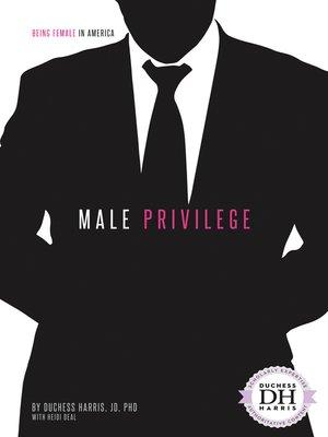 cover image of Male Privilege
