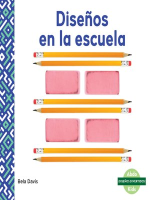 cover image of Diseños en la escuela (Patterns at School)