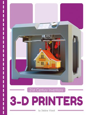cover image of 3-D Printers