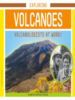 cover image of Exploring Volcanoes: Volcanologists at Work!