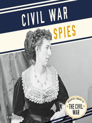 cover image of Civil War Spies