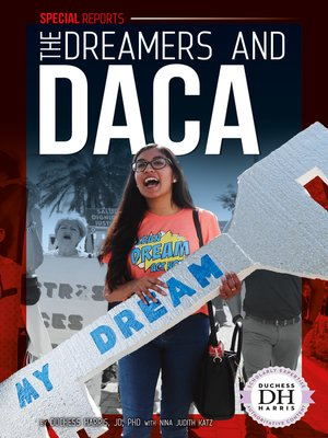 cover image of The Dreamers and DACA