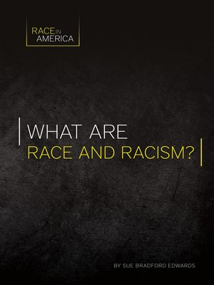 cover image of What Are Race and Racism?