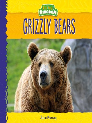 cover image of Grizzly Bears