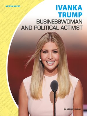 cover image of Ivanka Trump: Businesswoman and Political Activist
