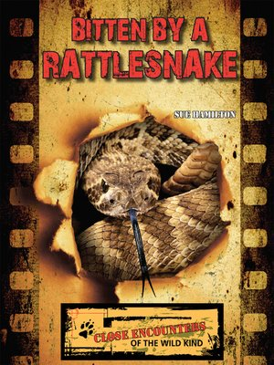 cover image of Bitten by a Rattlesnake