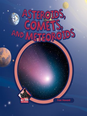 cover image of Asteroids, Comets, and Meteoroids