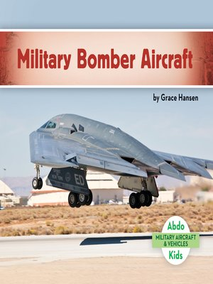 cover image of Military Bomber Aircraft