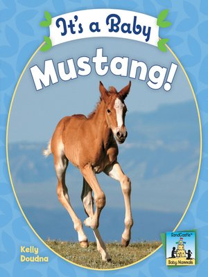 cover image of It's a Baby Mustang
