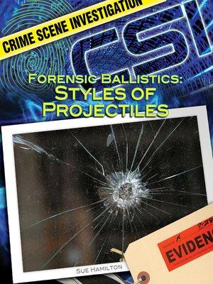 cover image of Forensic Ballistics