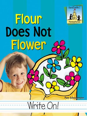 cover image of Flour Does Not Flower