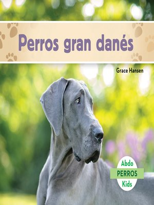 cover image of Perros gran danés (Great Danes)