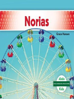 cover image of Norias (Ferris Wheels)