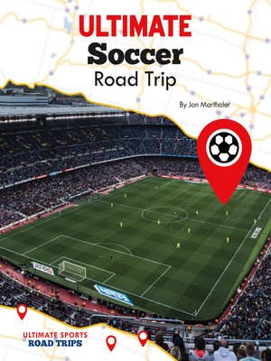 cover image of Ultimate Soccer Road Trip