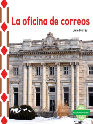 La oficina de correos the post office by julie murray for Correo oficinas