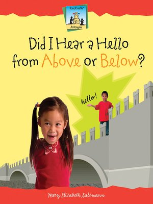 cover image of Did I Hear a Hello from Above or Below?