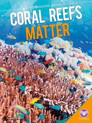 cover image of Coral Reefs Matter