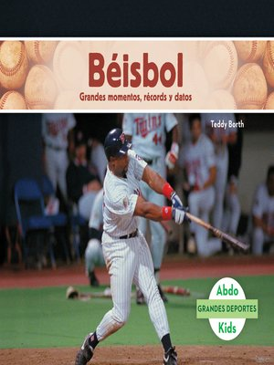 cover image of Béisbol: Grandes momentos, récords y datos (Baseball: Great Moments, Records, and Facts)
