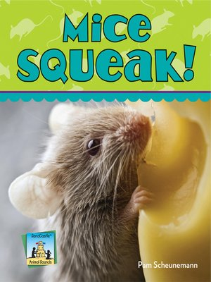 cover image of Mice Squeak!