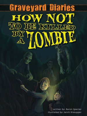 cover image of How Not to be Killed by a Zombie