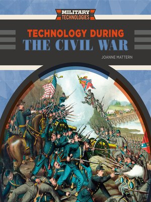 cover image of Technology During the Civil War