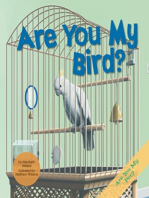 cover image of Are You My Bird?