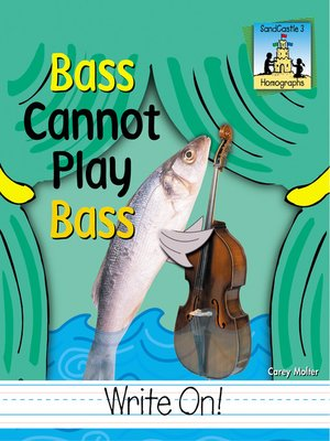 cover image of Bass Cannot Play Bass