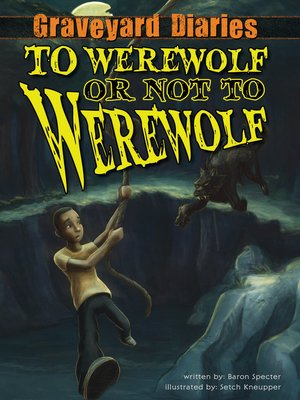 cover image of To Werewolf or Not to Werewolf