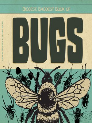 cover image of Biggest, Baddest Book of Bugs