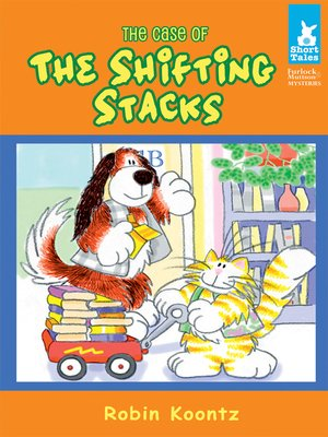cover image of Case of the Shifting Stacks